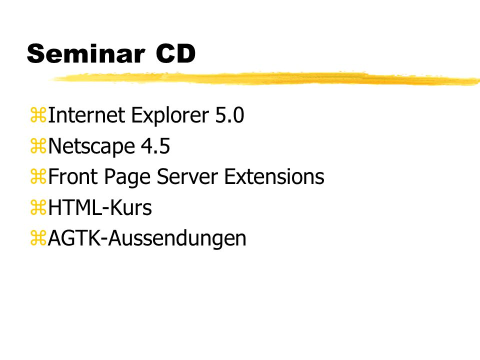 Seminar CD Internet Explorer 5.0 Netscape 4.5