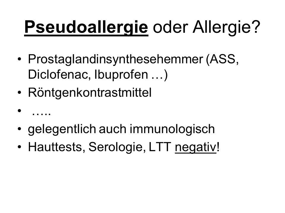 Pseudoallergie oder Allergie