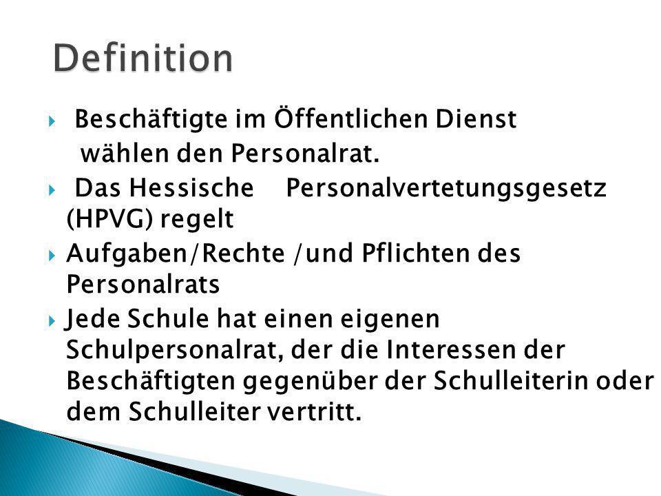 Definition Beschäftigte im Öffentlichen Dienst wählen den Personalrat.