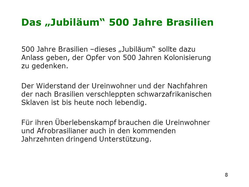 """Das """"Jubiläum 500 Jahre Brasilien"""