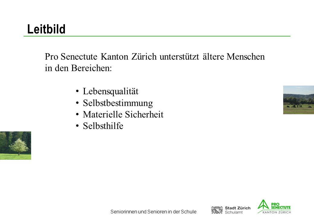 Leitbild Pro Senectute Kanton Zürich unterstützt ältere Menschen