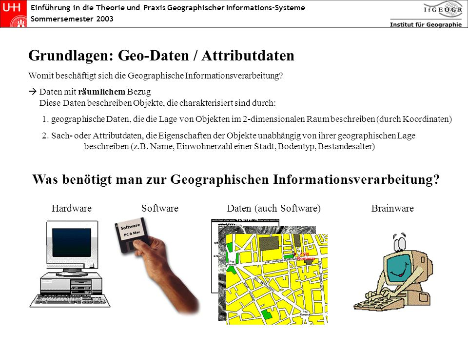 Geo/Attributdaten Grundlagen: Geo-Daten / Attributdaten