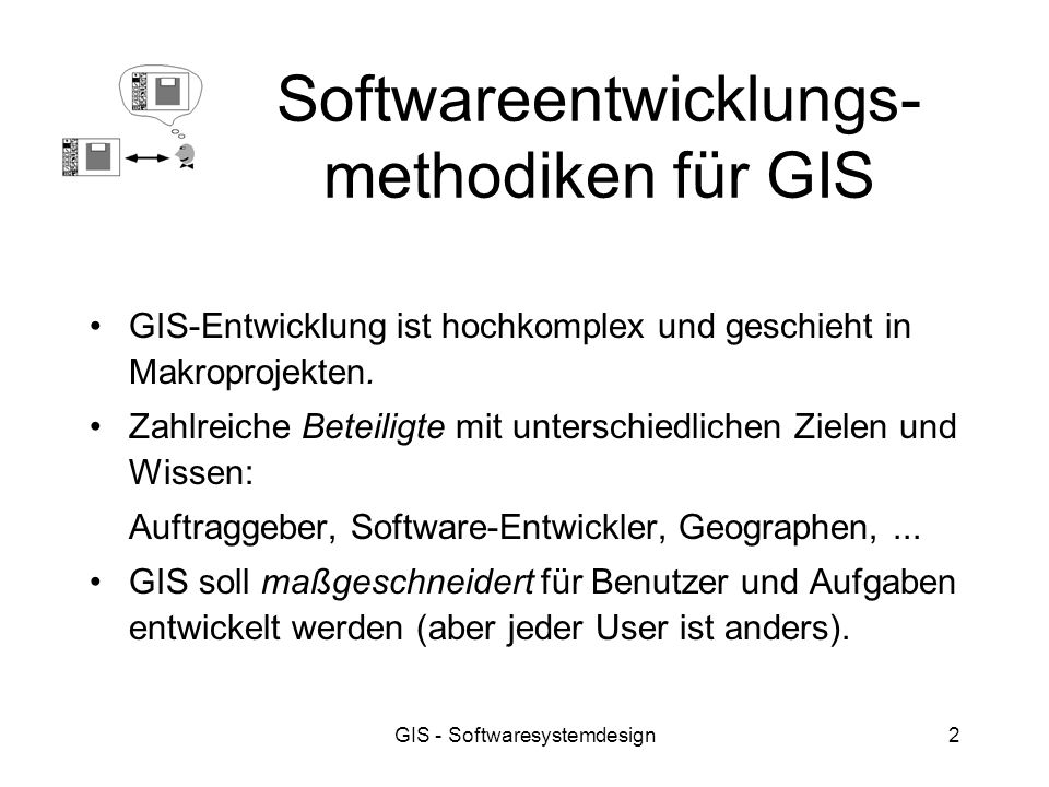 Softwareentwicklungs-methodiken für GIS