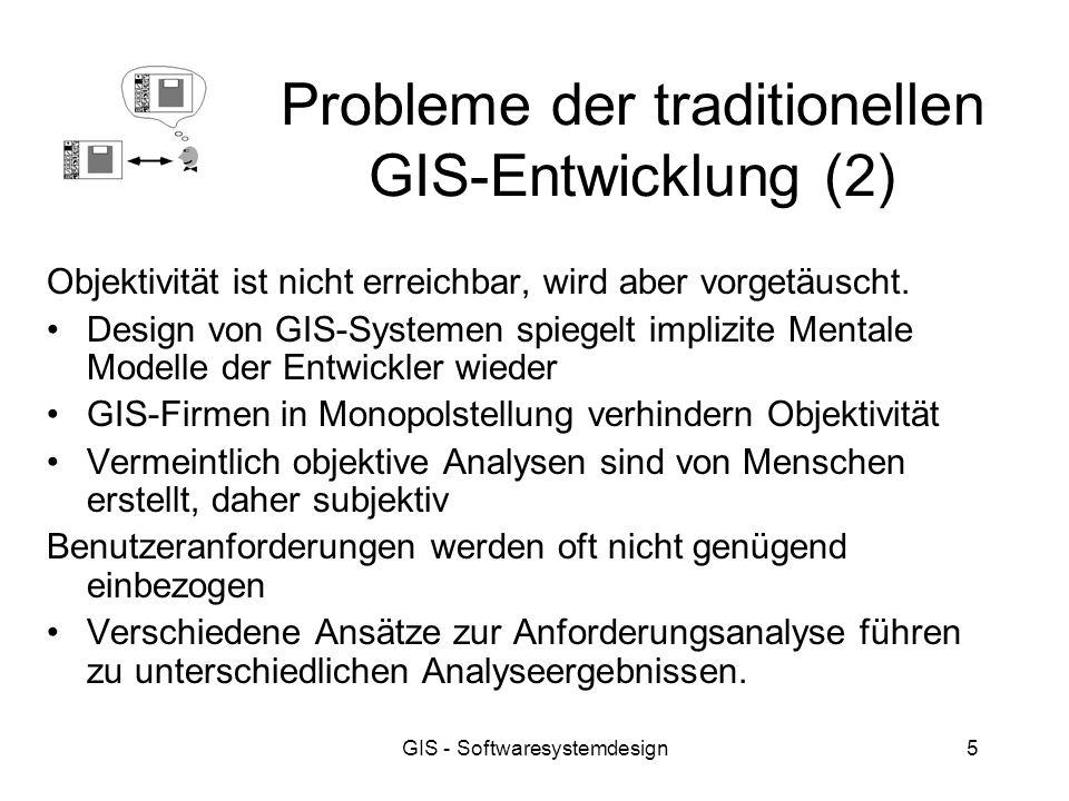 Probleme der traditionellen GIS-Entwicklung (2)