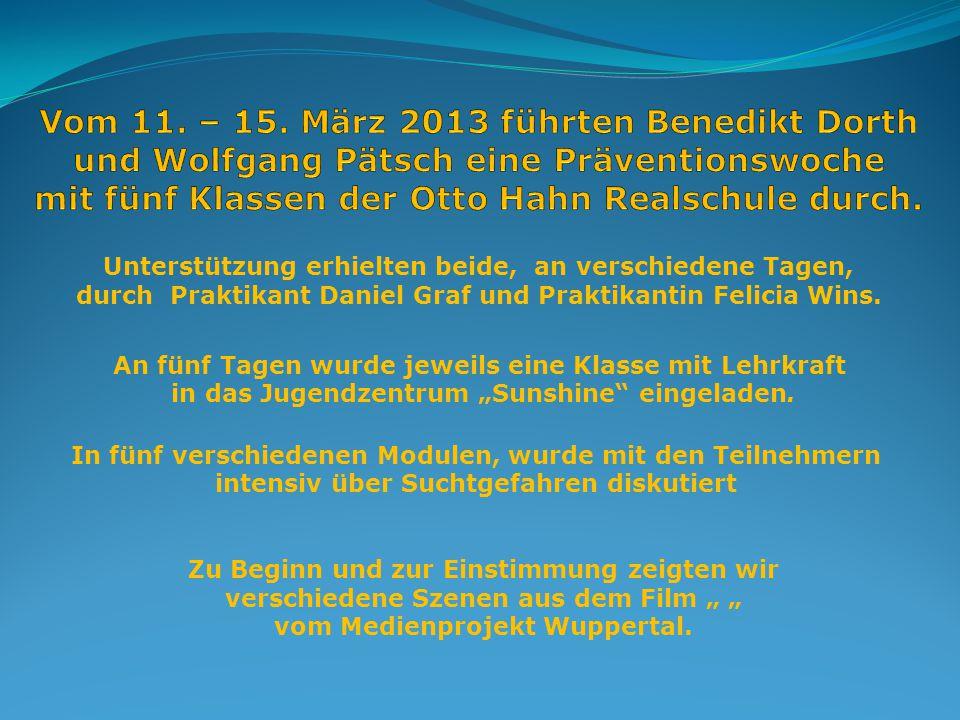 Vom 11. – 15. März 2013 führten Benedikt Dorth und Wolfgang Pätsch eine Präventionswoche mit fünf Klassen der Otto Hahn Realschule durch.