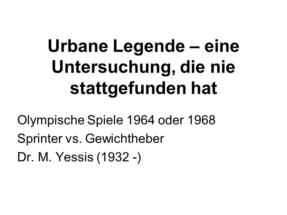Urbane Legende – eine Untersuchung, die nie stattgefunden hat