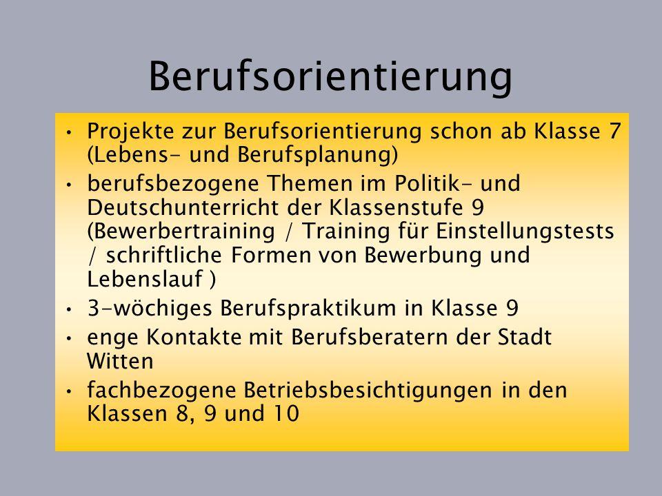 Berufsorientierung Projekte zur Berufsorientierung schon ab Klasse 7 (Lebens- und Berufsplanung)