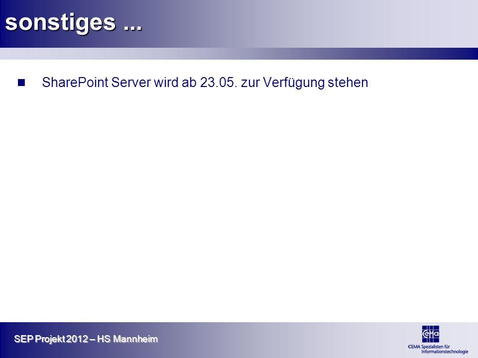sonstiges ... SharePoint Server wird ab 23.05. zur Verfügung stehen