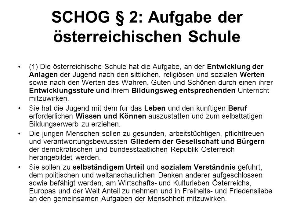 SCHOG § 2: Aufgabe der österreichischen Schule