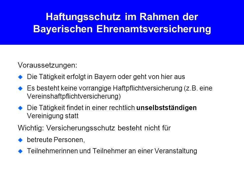 Haftungsschutz im Rahmen der Bayerischen Ehrenamtsversicherung