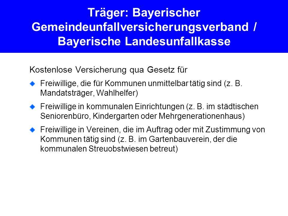 Träger: Bayerischer Gemeindeunfallversicherungsverband / Bayerische Landesunfallkasse