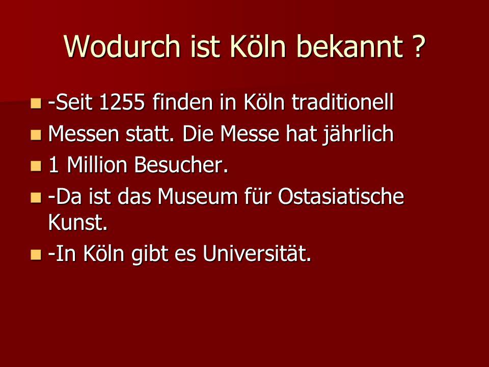 Wodurch ist Köln bekannt