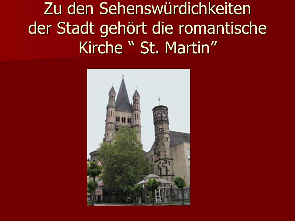Zu den Sehenswürdichkeiten der Stadt gehört die romantische Kirche St. Martin