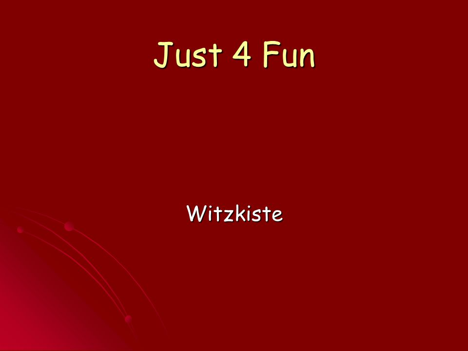 Just 4 Fun Witzkiste