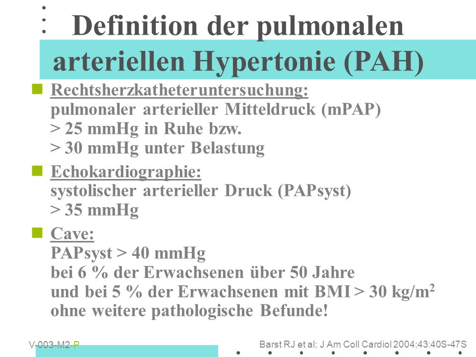 Definition der pulmonalen arteriellen Hypertonie (PAH)