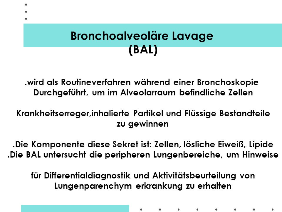 Bronchoalveoläre Lavage (BAL)
