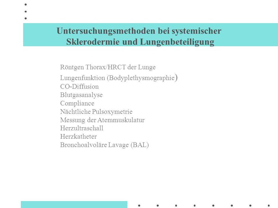 Untersuchungsmethoden bei systemischer Sklerodermie und Lungenbeteiligung