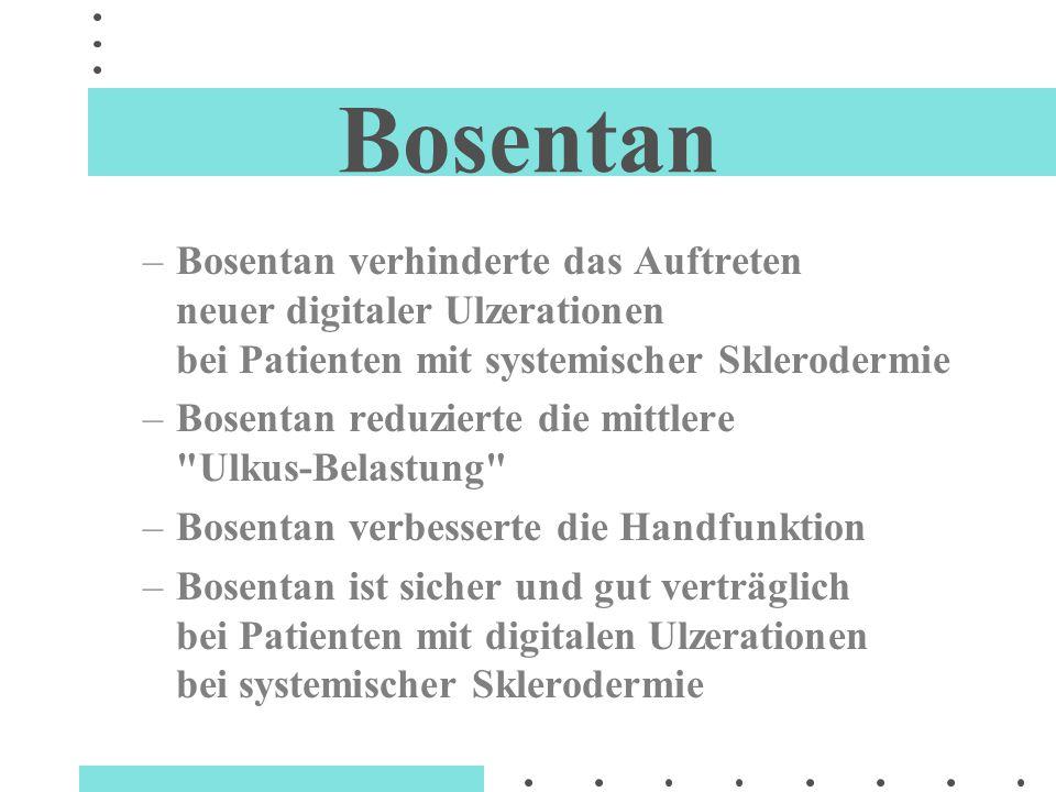 Bosentan Bosentan verhinderte das Auftreten neuer digitaler Ulzerationen bei Patienten mit systemischer Sklerodermie.