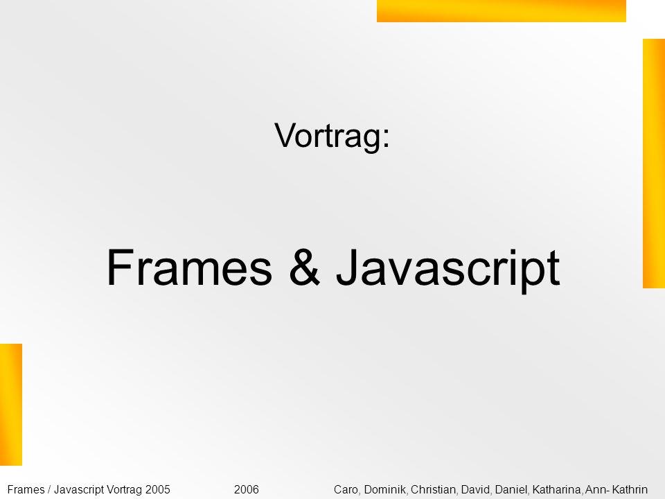 Vortrag: Frames & Javascript