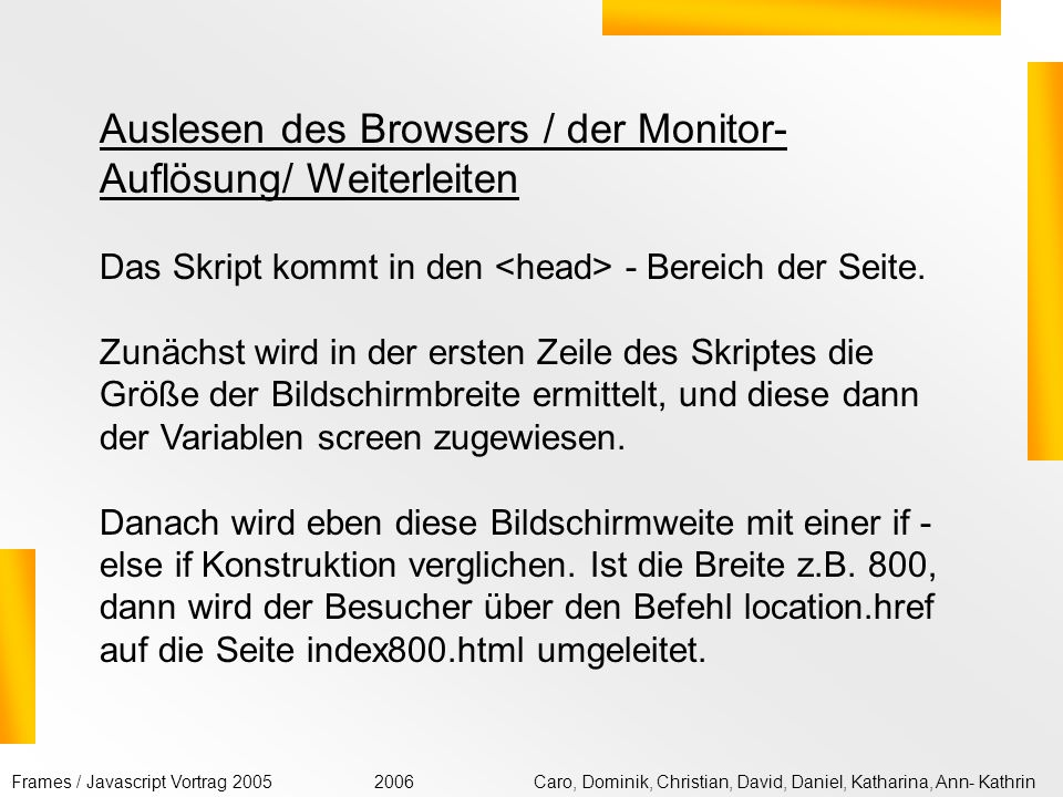 Auslesen des Browsers / der Monitor-Auflösung/ Weiterleiten
