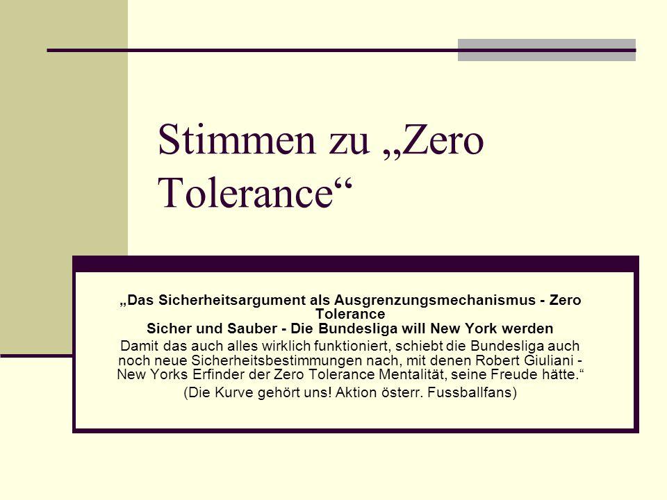 """Stimmen zu """"Zero Tolerance"""