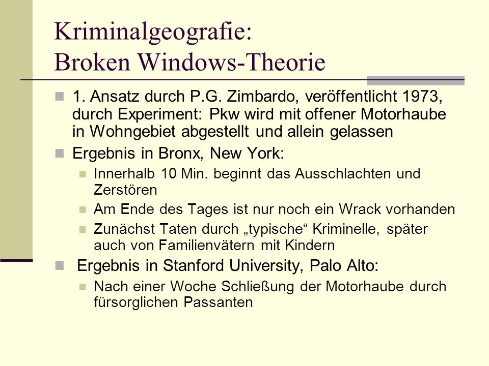 Kriminalgeografie: Broken Windows-Theorie