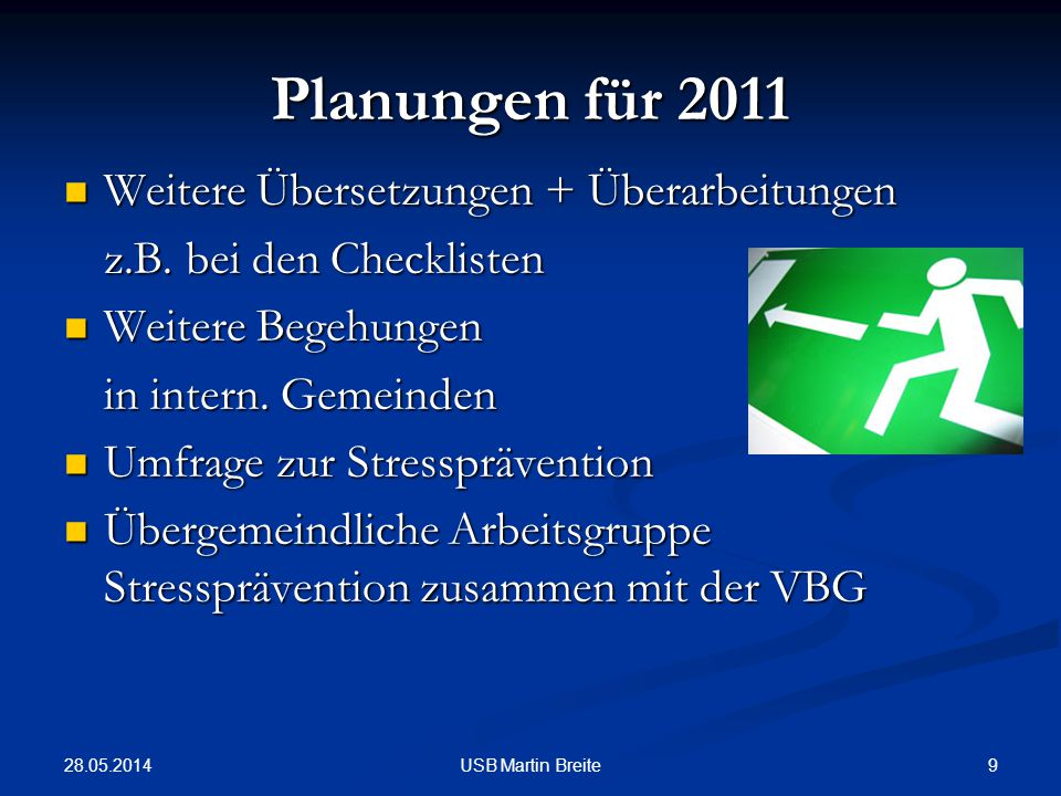 Planungen für 2011 Weitere Übersetzungen + Überarbeitungen
