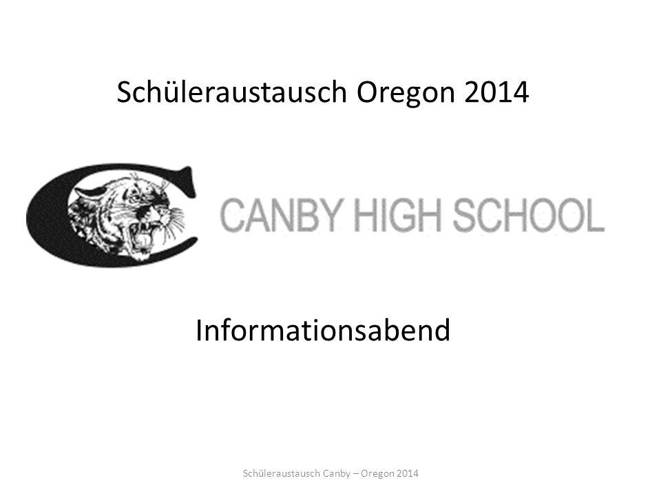 Schüleraustausch Oregon 2014 Informationsabend