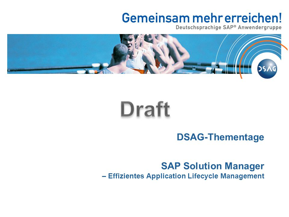 Draft DSAG-Thementage