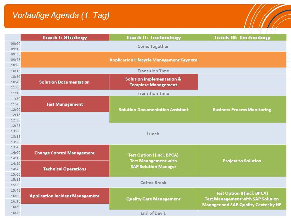 Vorläufige Agenda (1. Tag)