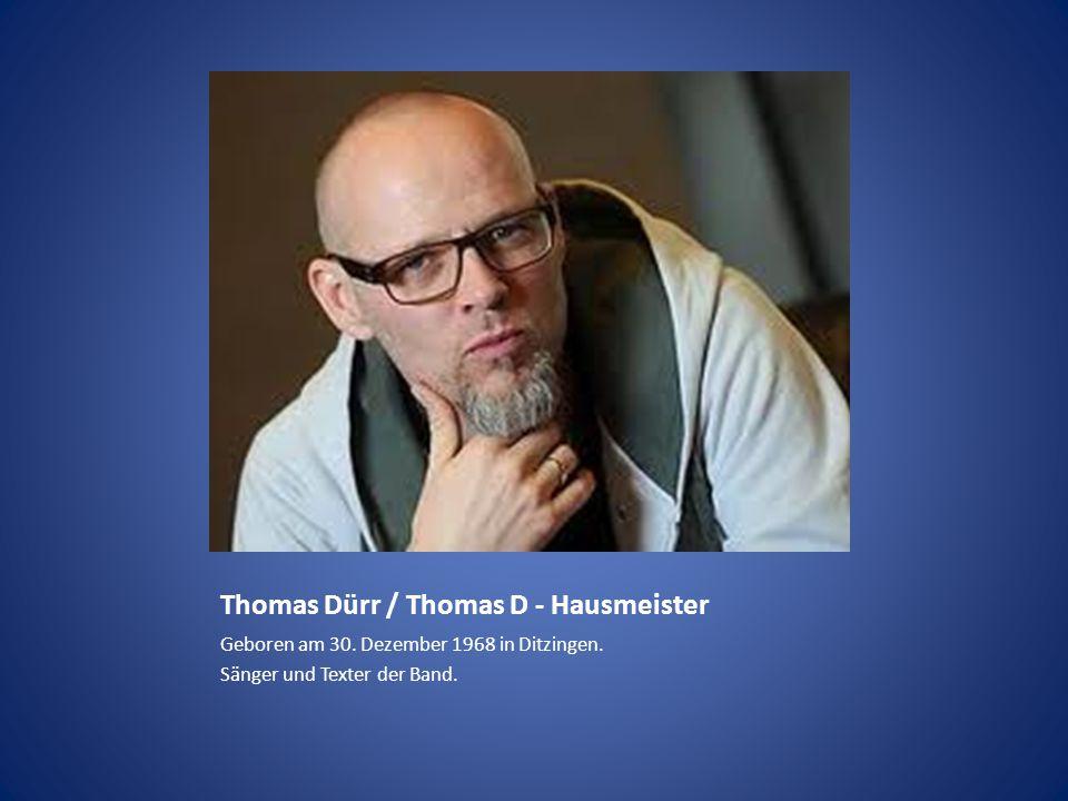 Thomas Dürr / Thomas D - Hausmeister