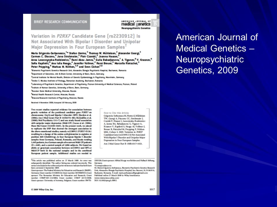 American Journal of Medical Genetics – Neuropsychiatric Genetics, 2009