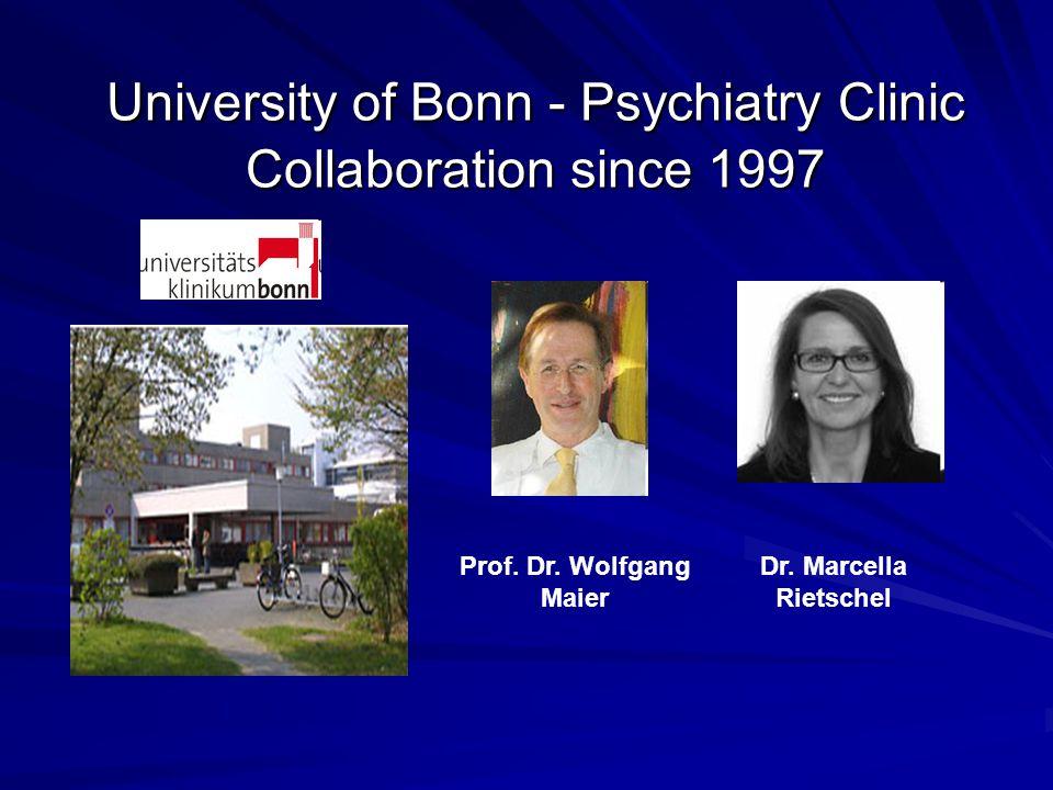University of Bonn - Psychiatry Clinic Collaboration since 1997