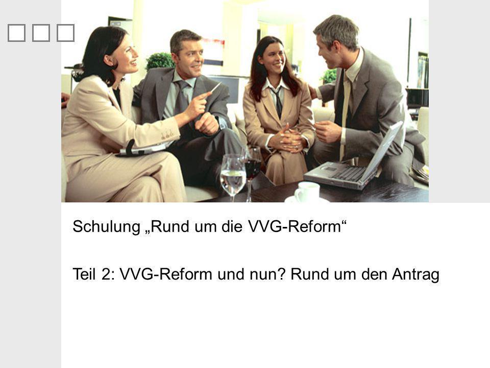 """Schulung """"Rund um die VVG-Reform"""