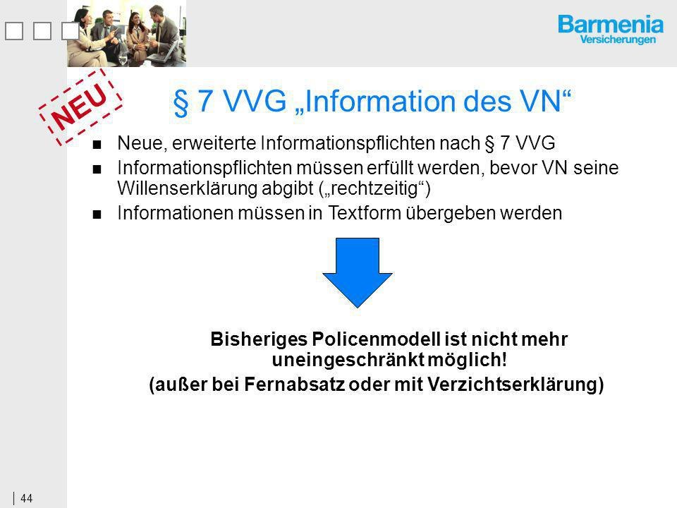 """§ 7 VVG """"Information des VN"""