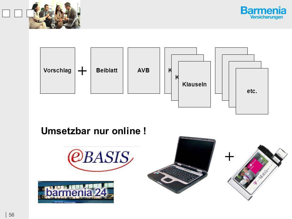 + + Umsetzbar nur online ! Vorschlag Beiblatt AVB Klauseln etc.