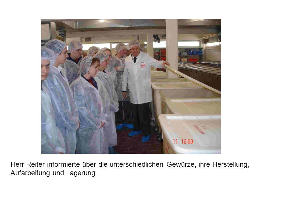 Herr Reiter informierte über die unterschiedlichen Gewürze, ihre Herstellung, Aufarbeitung und Lagerung.