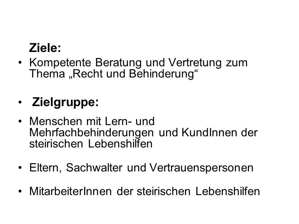 """Ziele: Kompetente Beratung und Vertretung zum Thema """"Recht und Behinderung Zielgruppe:"""
