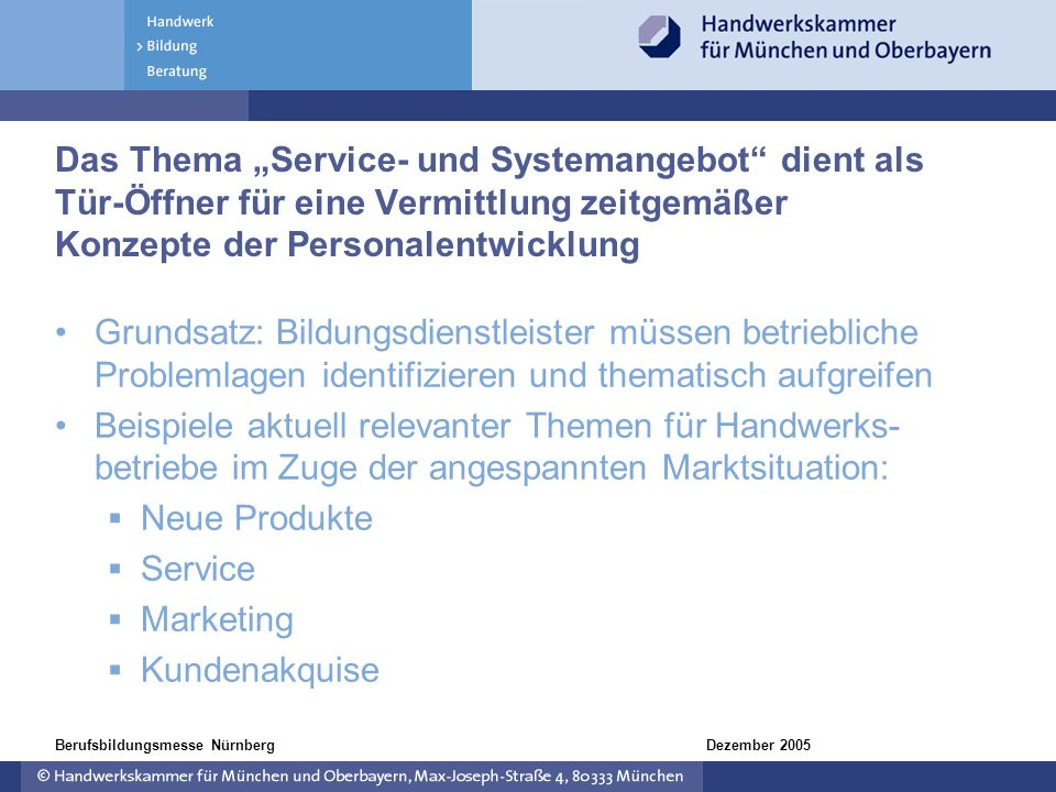 """Das Thema """"Service- und Systemangebot dient als Tür-Öffner für eine Vermittlung zeitgemäßer Konzepte der Personalentwicklung"""