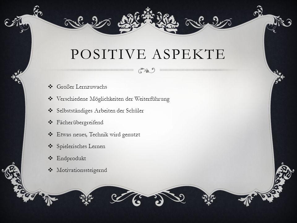 Positive aspekte Großer Lernzuwachs