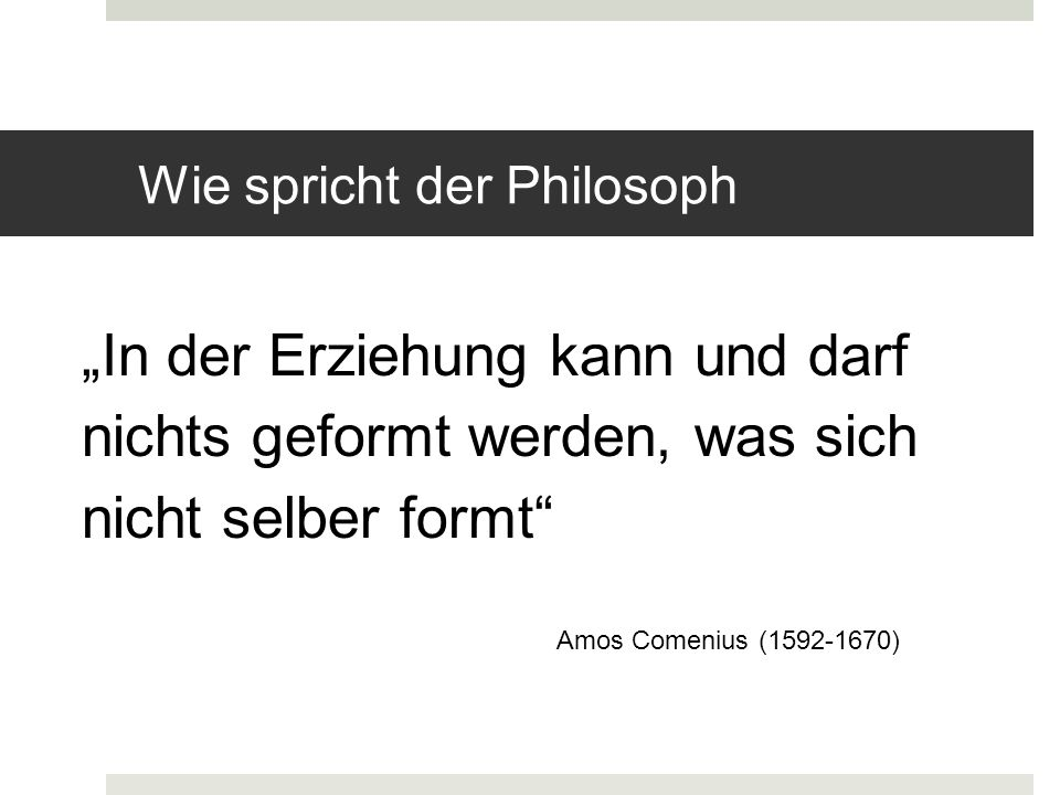 Wie spricht der Philosoph