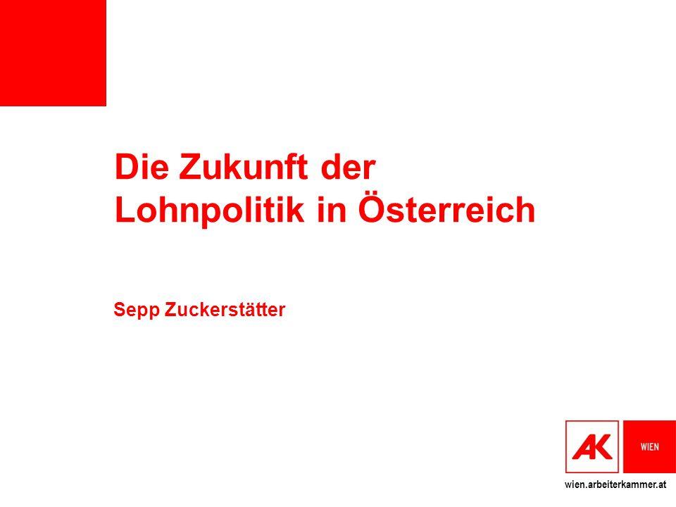 Die Zukunft der Lohnpolitik in Österreich