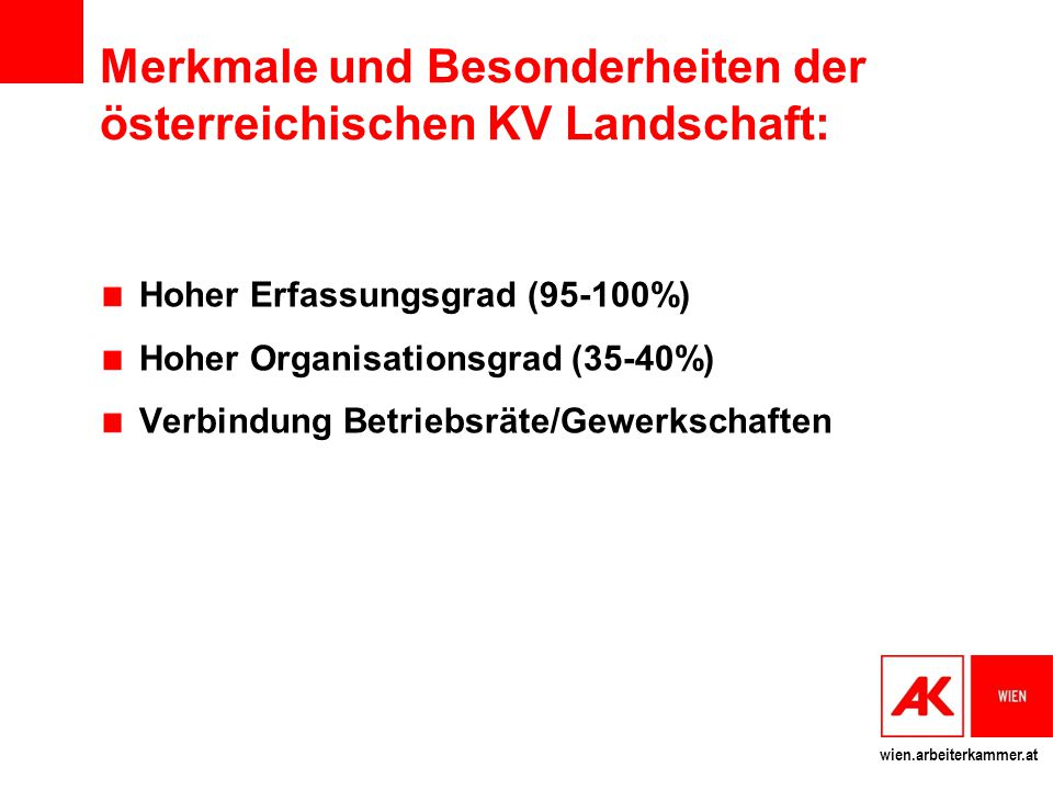 Merkmale und Besonderheiten der österreichischen KV Landschaft: