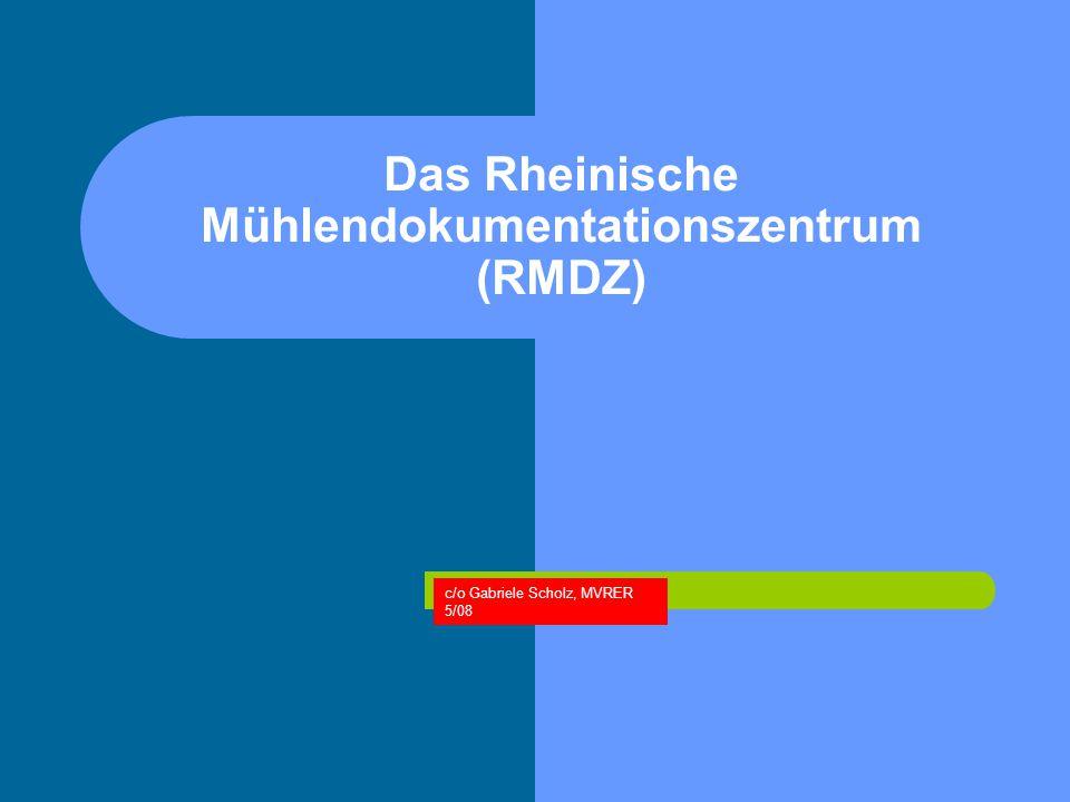 Das Rheinische Mühlendokumentationszentrum (RMDZ)