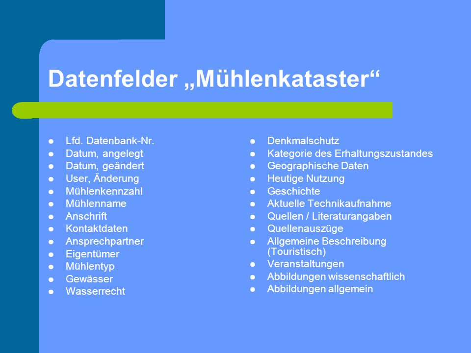 "Datenfelder ""Mühlenkataster"