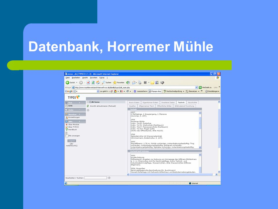 Datenbank, Horremer Mühle
