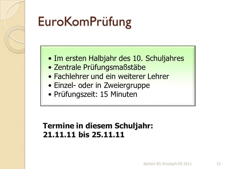 EuroKomPrüfung Im ersten Halbjahr des 10. Schuljahres