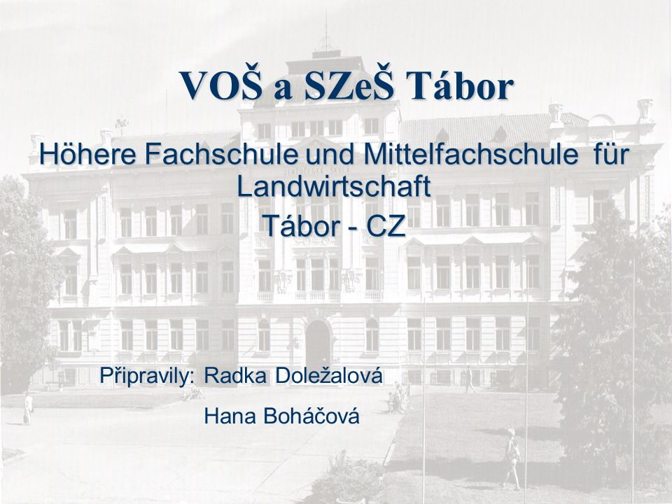 Höhere Fachschule und Mittelfachschule für Landwirtschaft Tábor - CZ