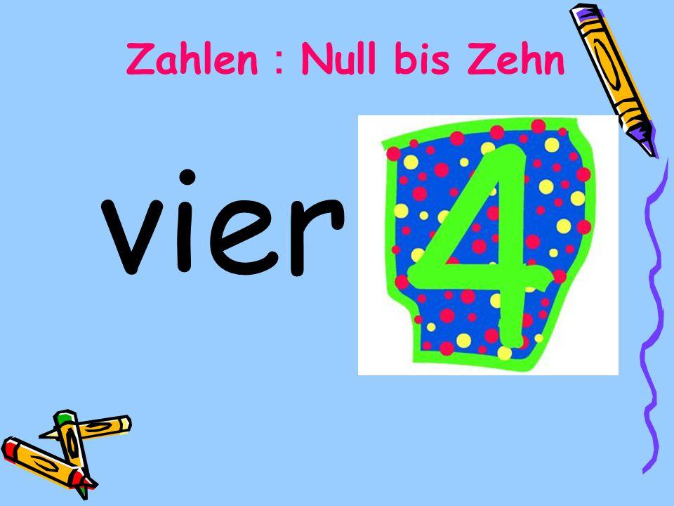 Zahlen:Null bis Zehn vier