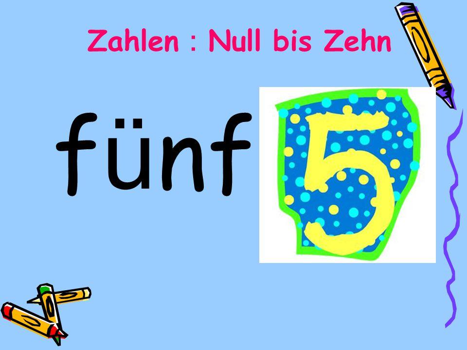 Zahlen:Null bis Zehn fünf